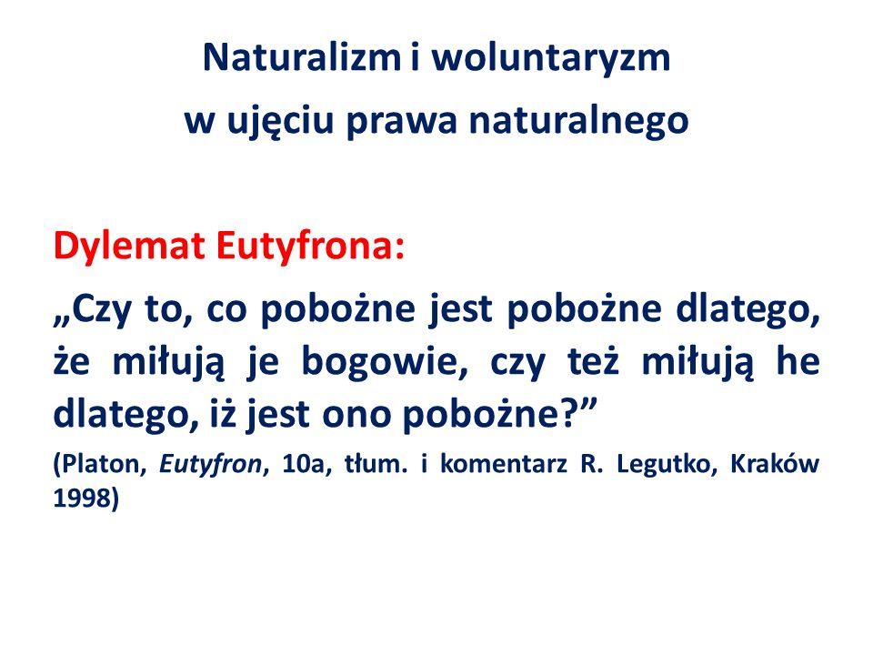Naturalizm i woluntaryzm w ujęciu prawa naturalnego