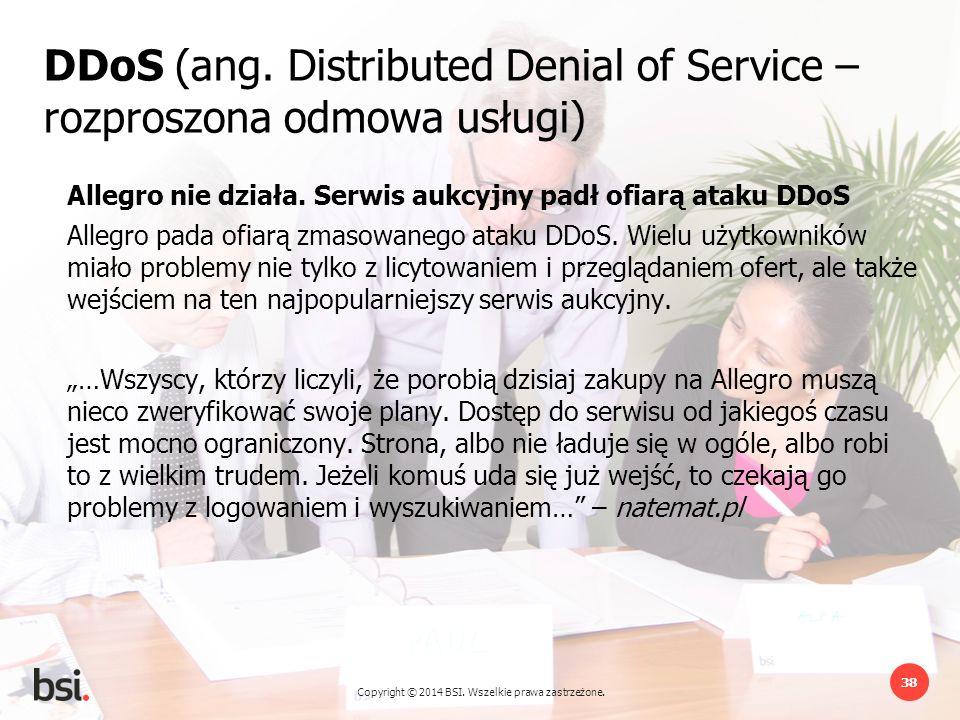 DDoS (ang. Distributed Denial of Service – rozproszona odmowa usługi)