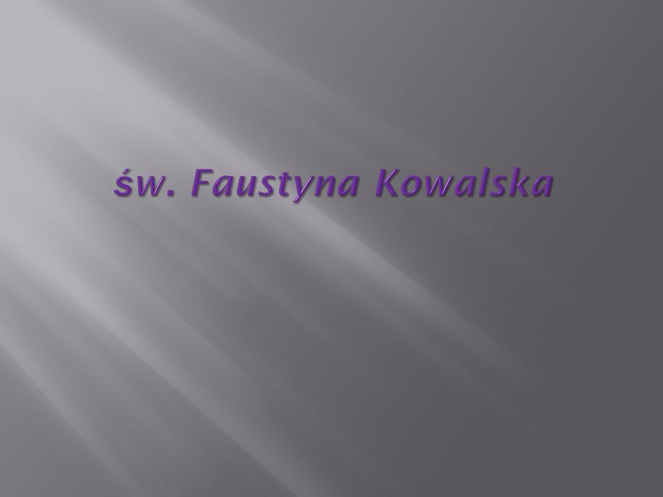 św. Faustyna Kowalska
