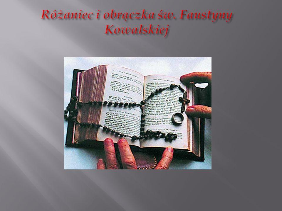 Różaniec i obrączka św. Faustyny Kowalskiej