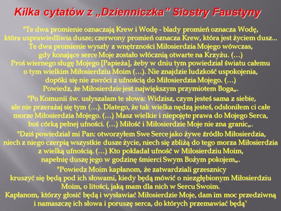 """Kilka cytatów z """"Dzienniczka Siostry Faustyny"""