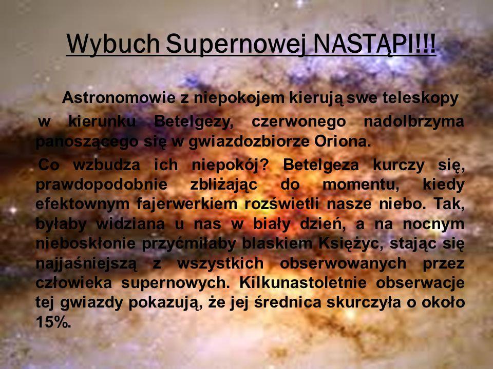 Wybuch Supernowej NASTĄPI!!!
