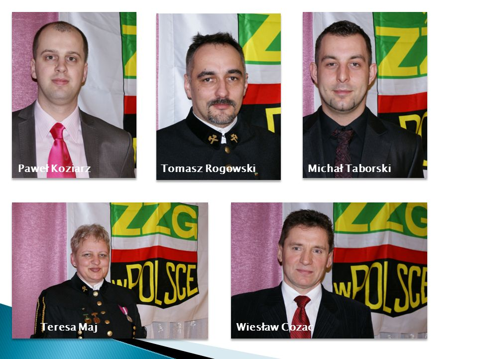 Paweł Koziarz Tomasz Rogowski Michał Taborski Teresa Maj Wiesław Cozac