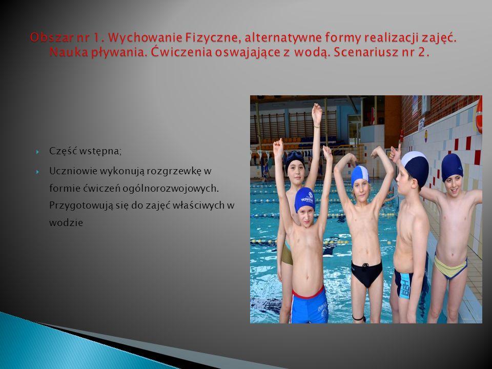 Obszar nr 1. Wychowanie Fizyczne, alternatywne formy realizacji zajęć