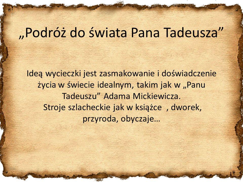 """""""Podróż do świata Pana Tadeusza"""