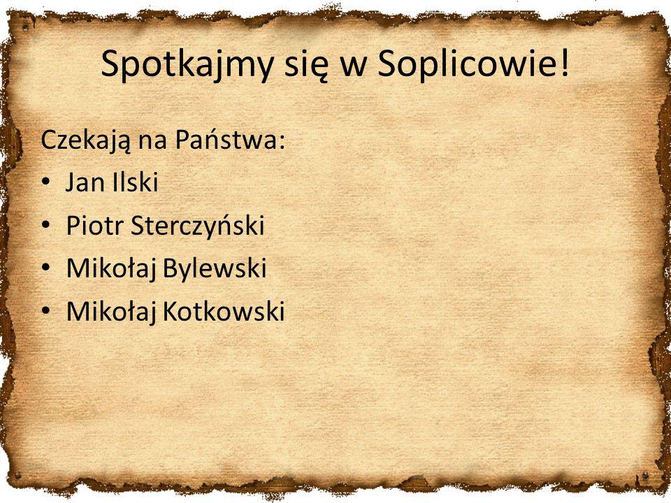 Spotkajmy się w Soplicowie!