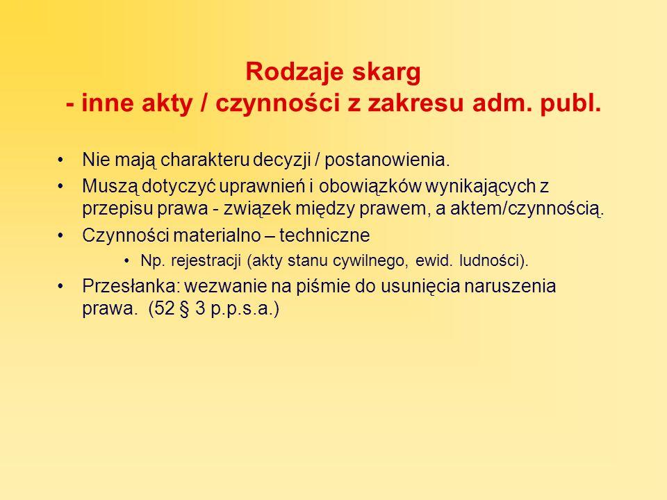 Rodzaje skarg - inne akty / czynności z zakresu adm. publ.