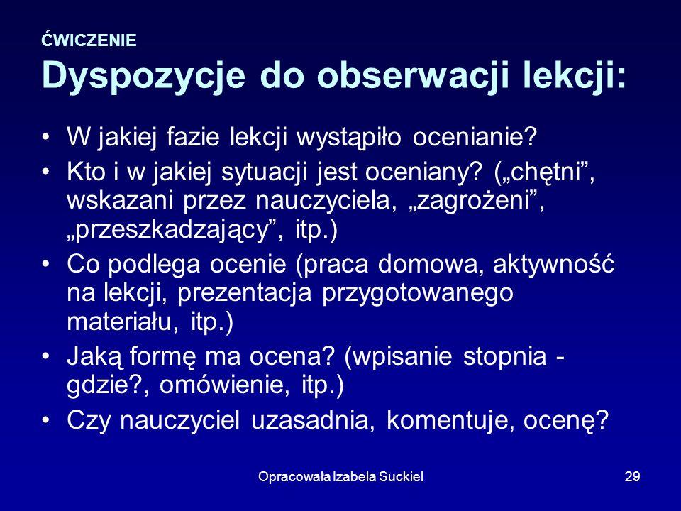 ĆWICZENIE Dyspozycje do obserwacji lekcji: