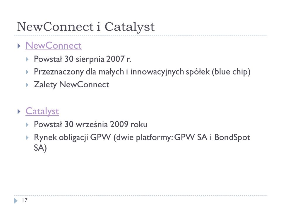 NewConnect i Catalyst NewConnect Catalyst Powstał 30 sierpnia 2007 r.