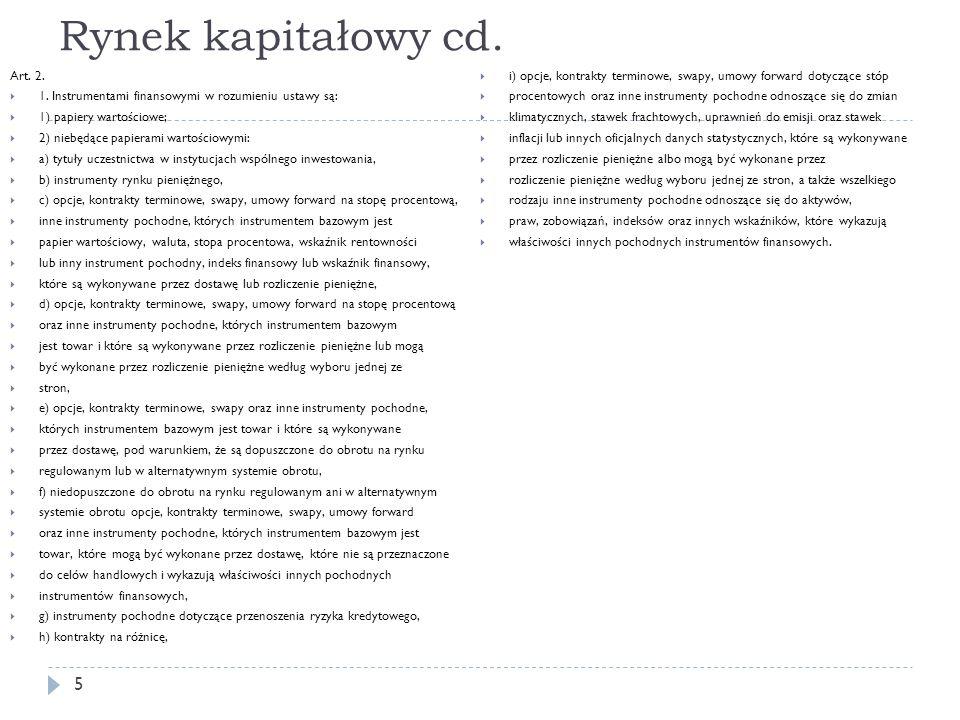 Rynek kapitałowy cd. Art. 2.