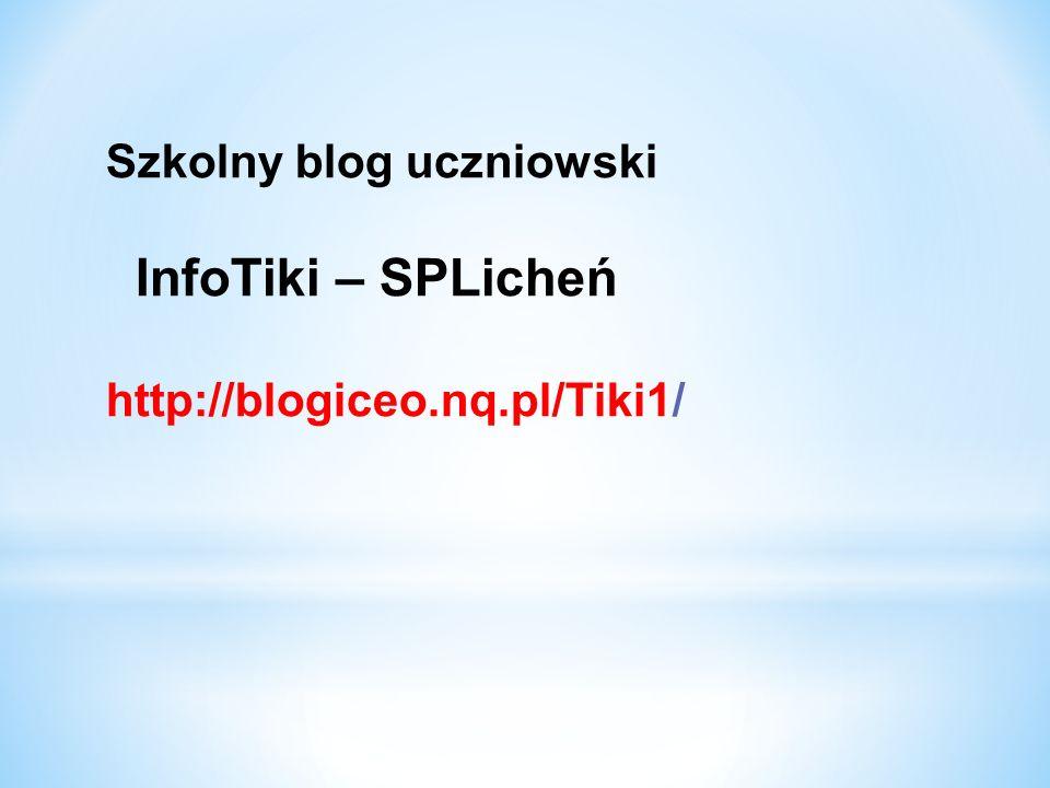 InfoTiki – SPLicheń Szkolny blog uczniowski