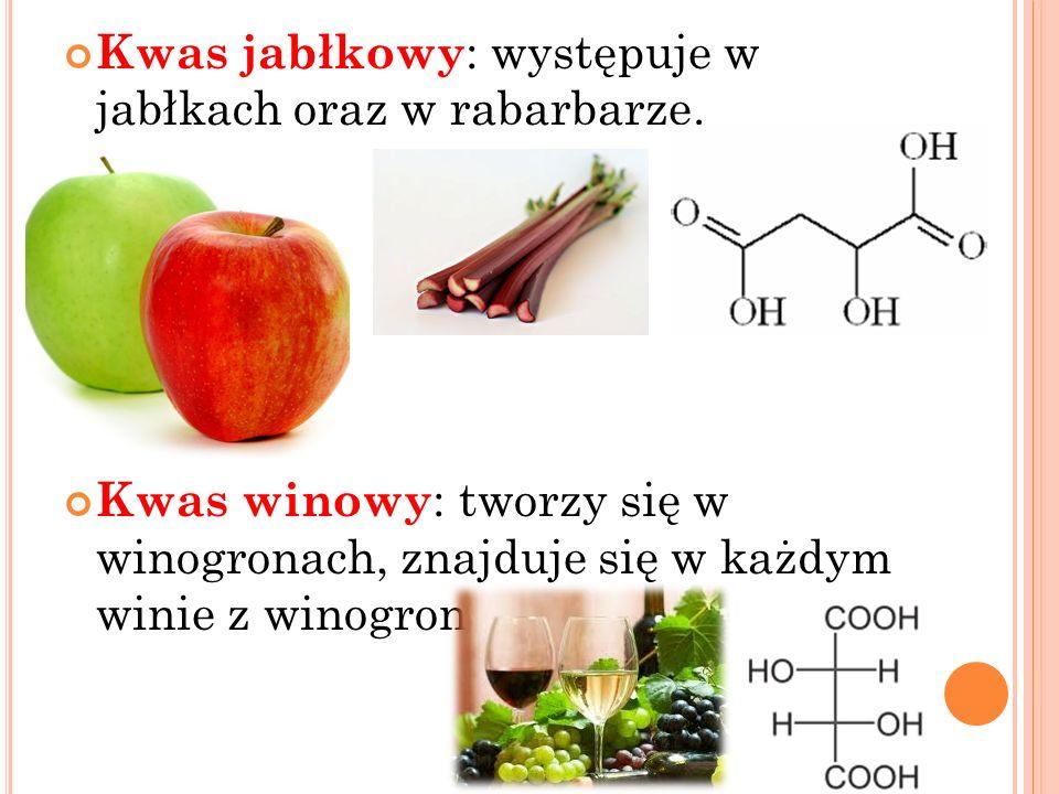 Kwas jabłkowy: występuje w jabłkach oraz w rabarbarze.