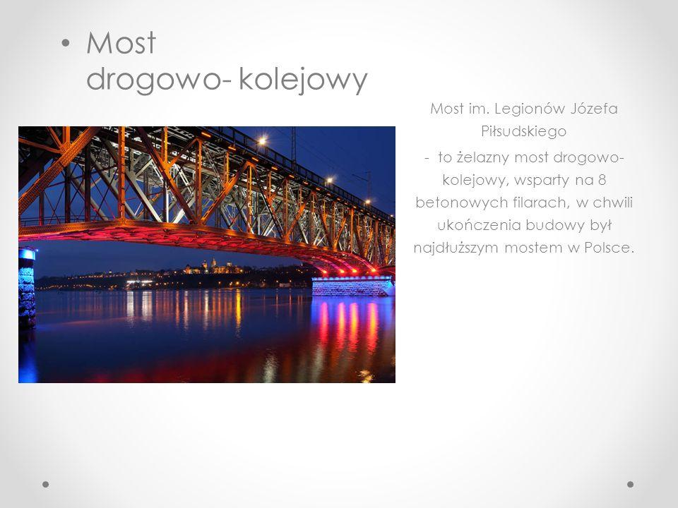 Most im. Legionów Józefa Piłsudskiego