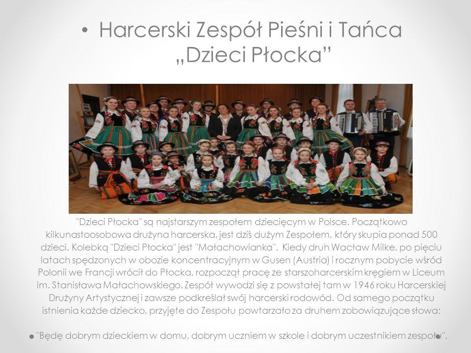 """Harcerski Zespół Pieśni i Tańca """"Dzieci Płocka"""