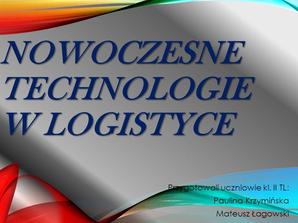 Nowoczesne technologie w logistyce