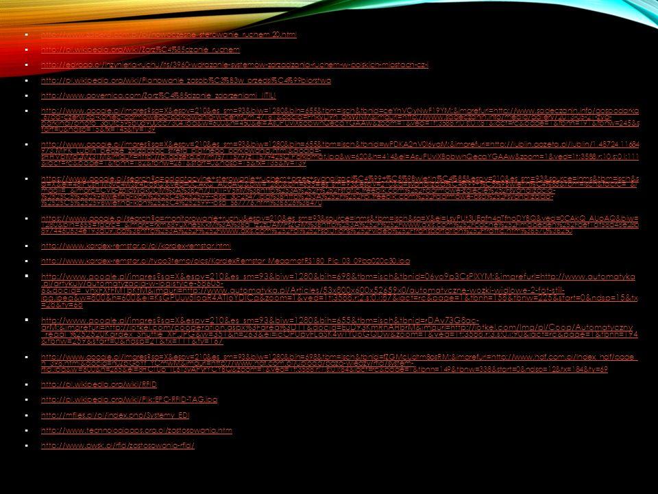 http://www.zaberd.com.pl/pl/nowoczesne_sterowanie_ruchem,20.html http://pl.wikipedia.org/wiki/Zarz%C4%85dzanie_ruchem.