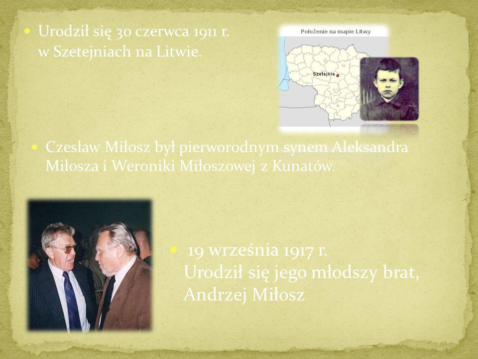 19 września 1917 r. Urodził się jego młodszy brat, Andrzej Miłosz