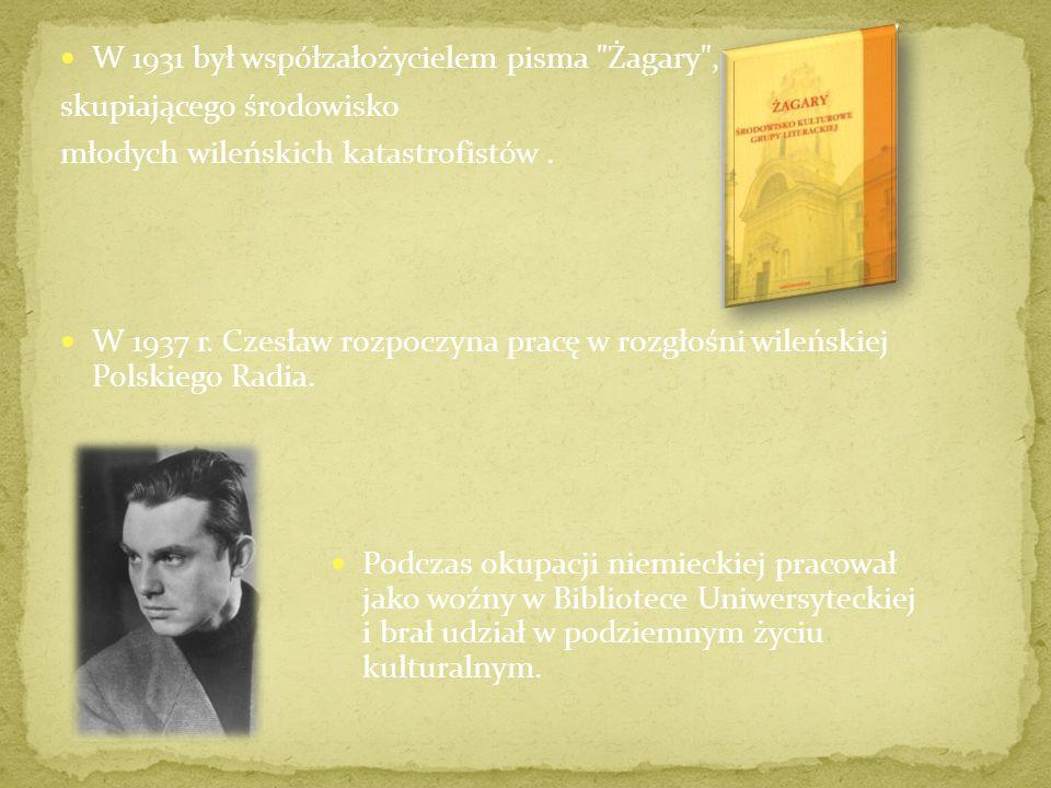 W 1931 był współzałożycielem pisma Żagary ,
