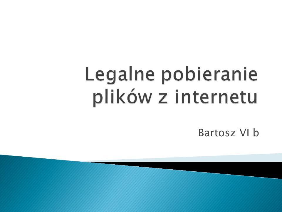 Legalne pobieranie plików z internetu