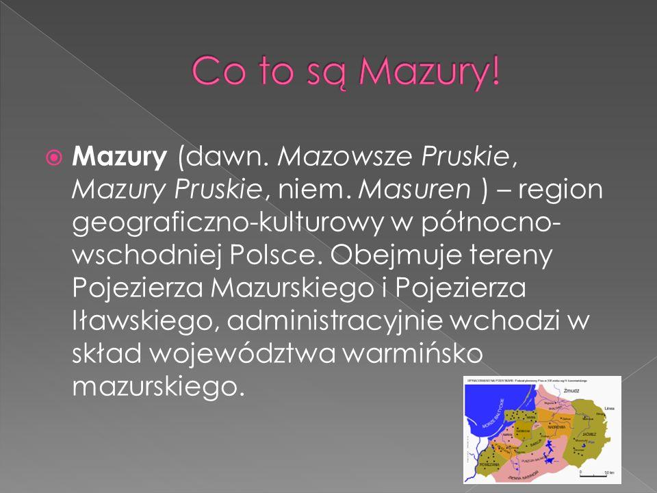 Co to są Mazury!