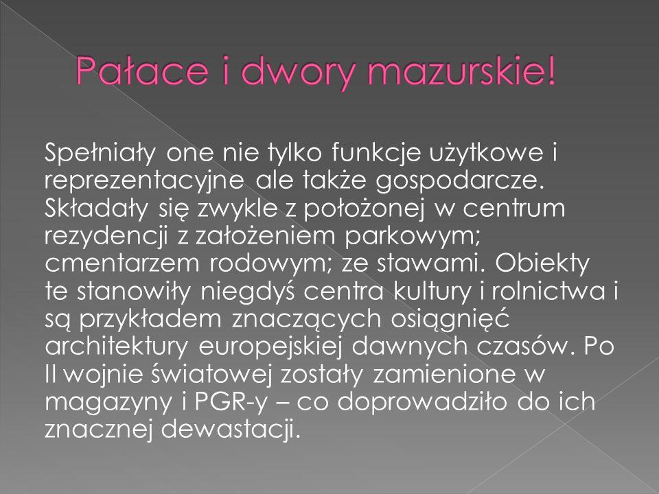 Pałace i dwory mazurskie!
