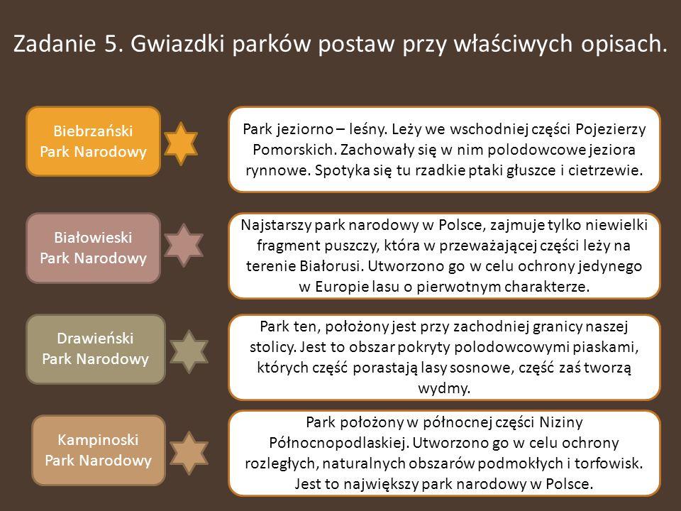Zadanie 5. Gwiazdki parków postaw przy właściwych opisach.