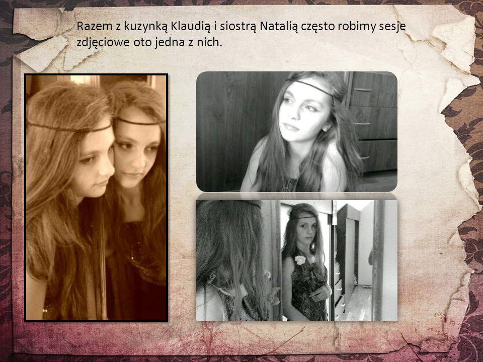 Razem z kuzynką Klaudią i siostrą Natalią często robimy sesje zdjęciowe oto jedna z nich.