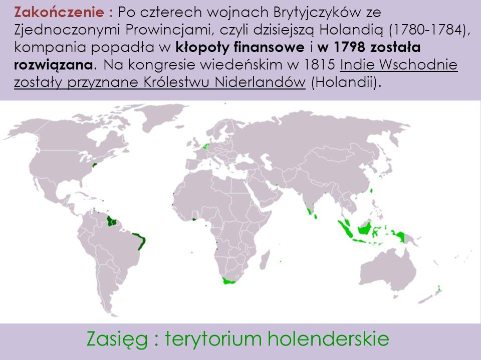 Zasięg : terytorium holenderskie