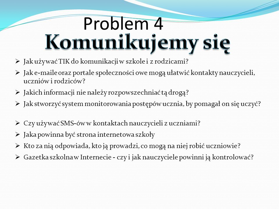 Komunikujemy się Problem 4