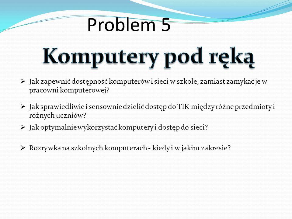 Komputery pod ręką Problem 5