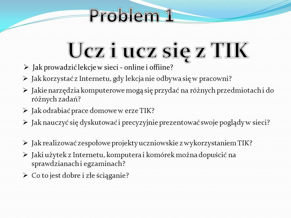 Ucz i ucz się z TIK Problem 1