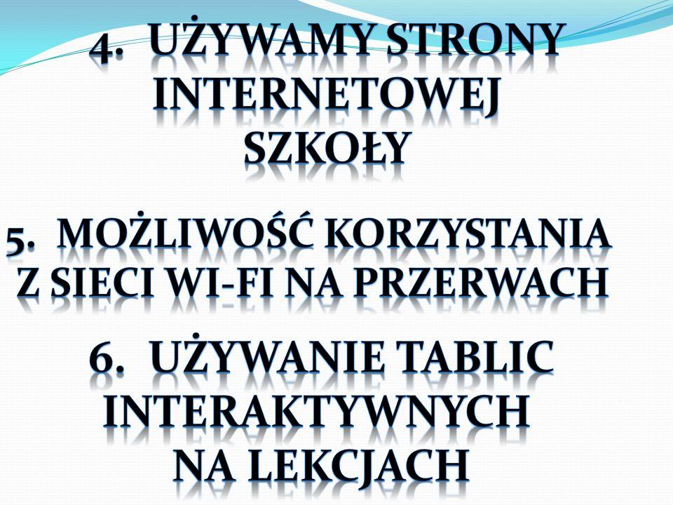 5. Możliwość korzystania Z sieci Wi-Fi na przerwach