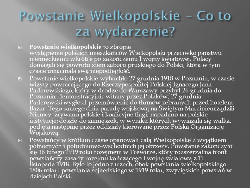 Powstanie Wielkopolskie – Co to za wydarzenie