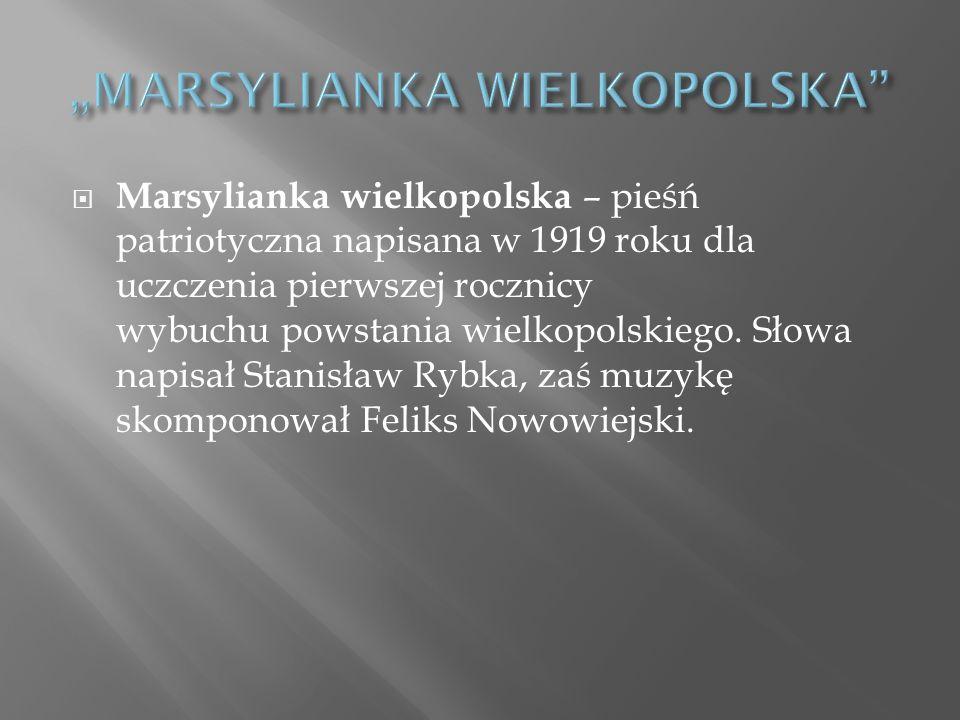 """MARSYLIANKA WIELKOPOLSKA"