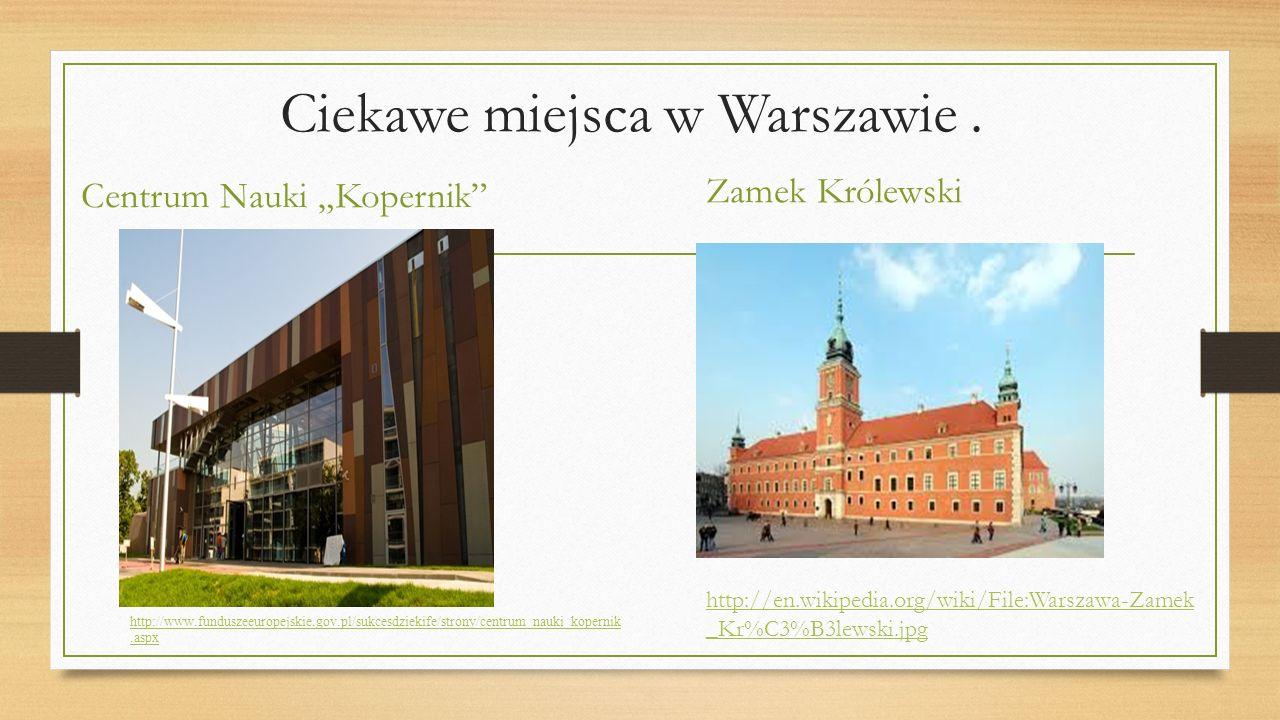 Ciekawe miejsca w Warszawie .