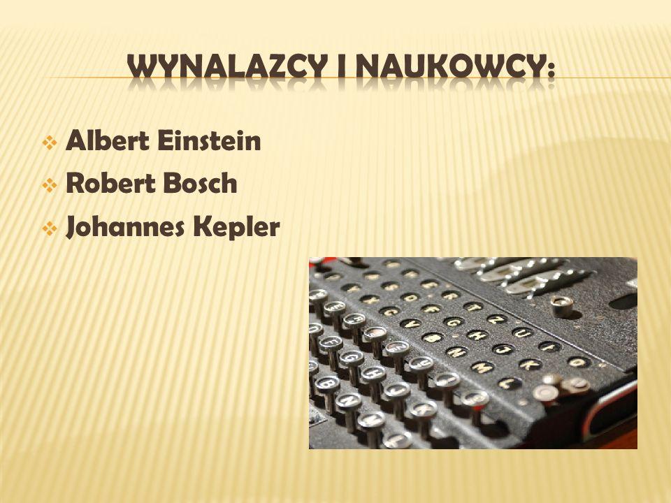 WYNALAZCY I NAUKOWCY: Albert Einstein Robert Bosch Johannes Kepler