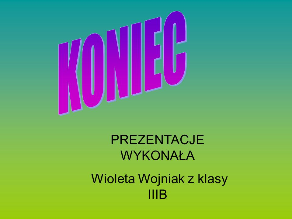 Wioleta Wojniak z klasy IIIB