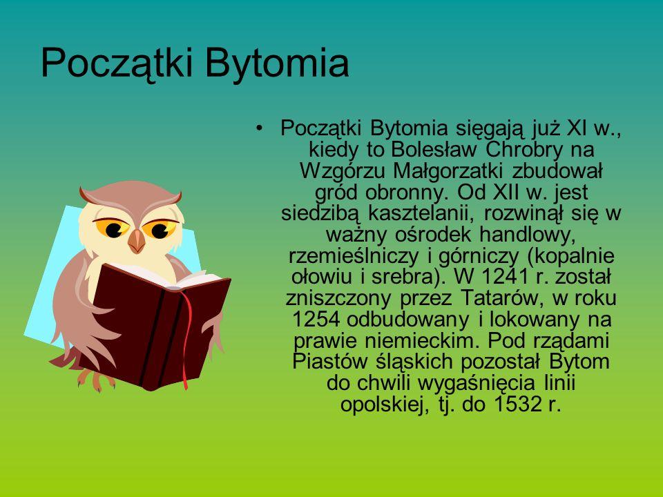 Początki Bytomia