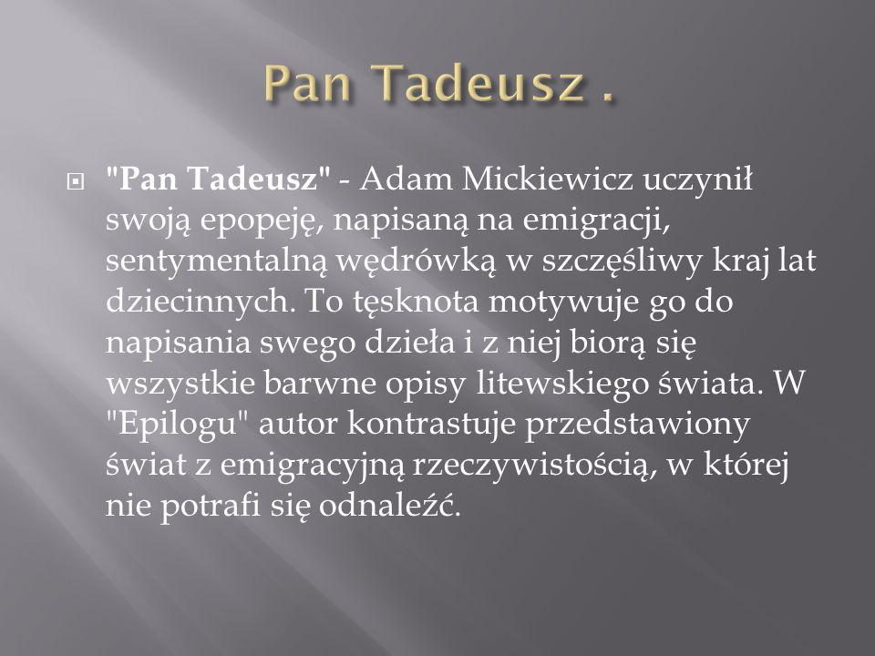 Pan Tadeusz .