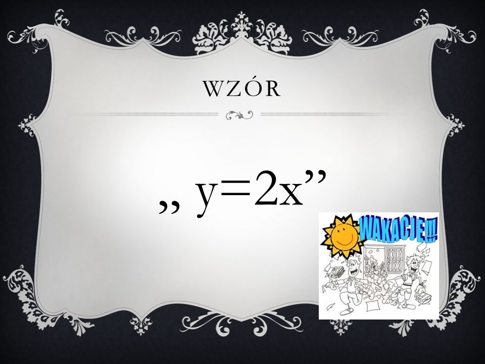 """Wzór """" y=2x"""