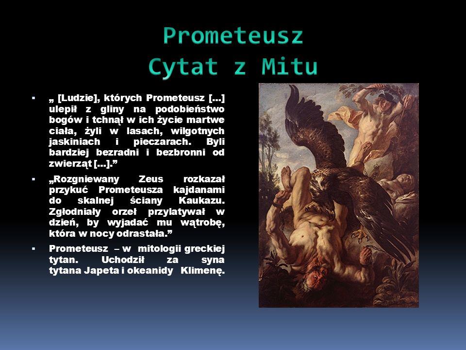 Prometeusz Cytat z Mitu