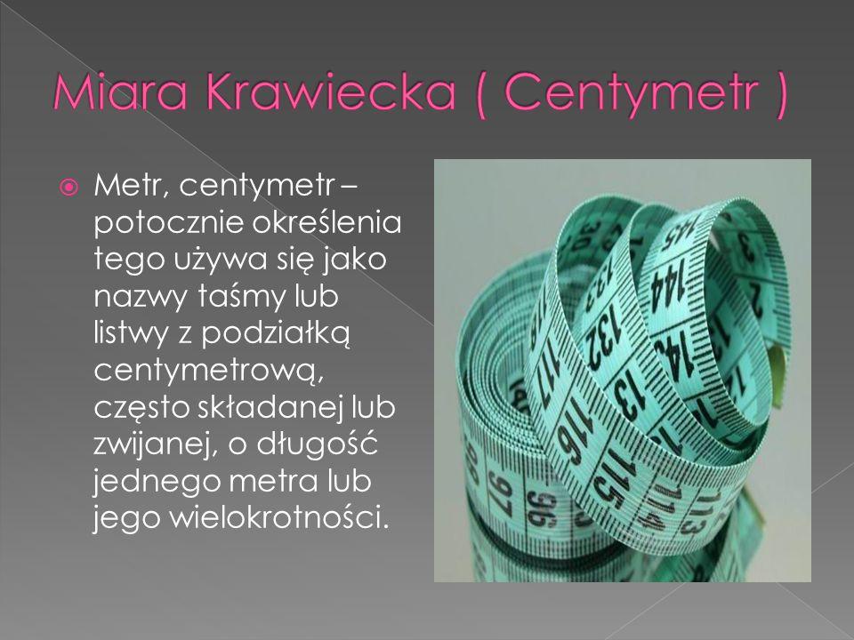 Miara Krawiecka ( Centymetr )