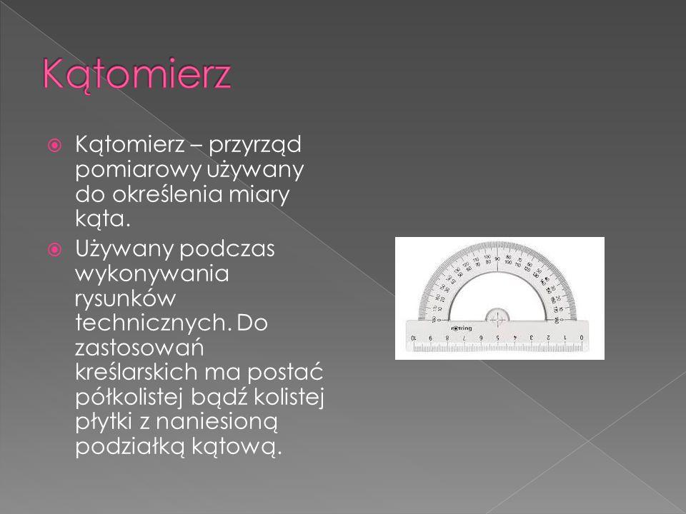 Kątomierz Kątomierz – przyrząd pomiarowy używany do określenia miary kąta.