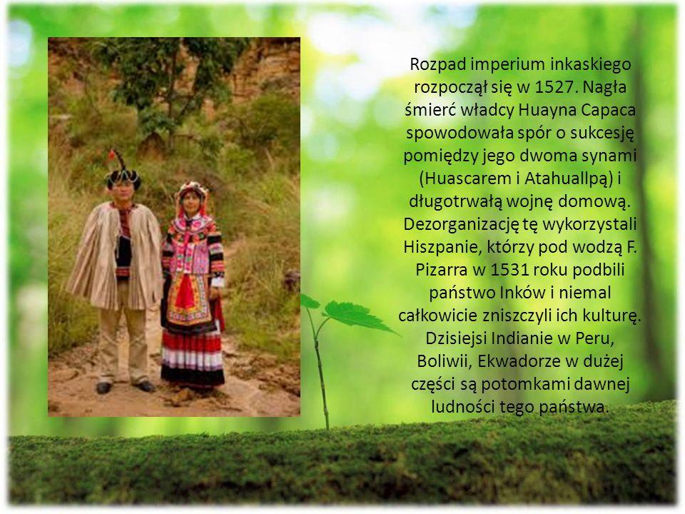 Rozpad imperium inkaskiego rozpoczął się w 1527