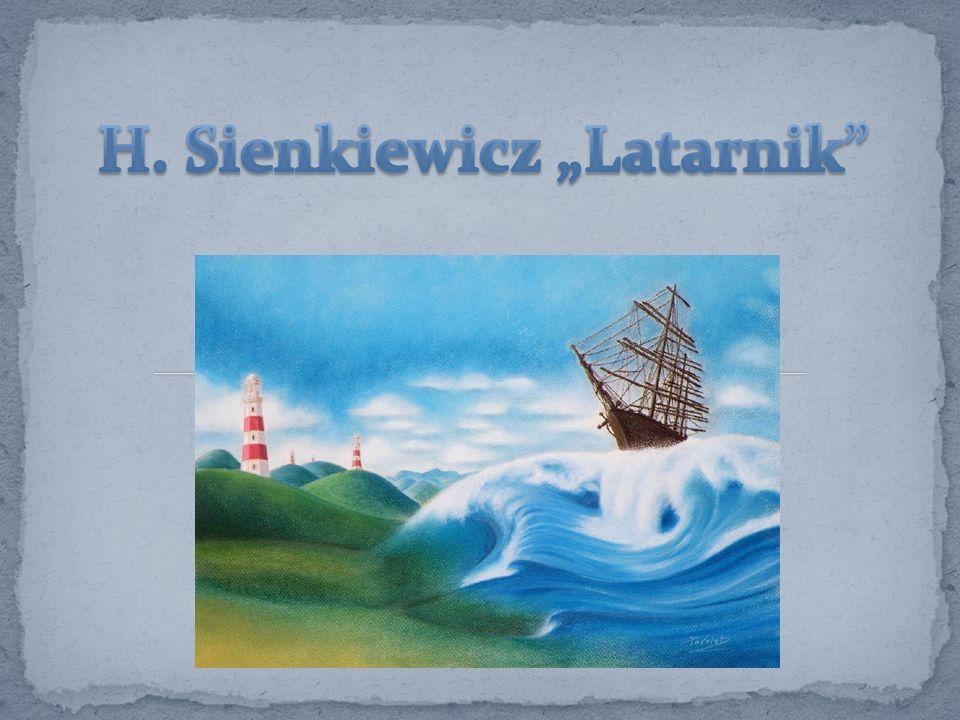 "H. Sienkiewicz ""Latarnik"