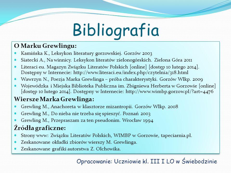 Bibliografia O Marku Grewlingu: Wiersze Marka Grewlinga: