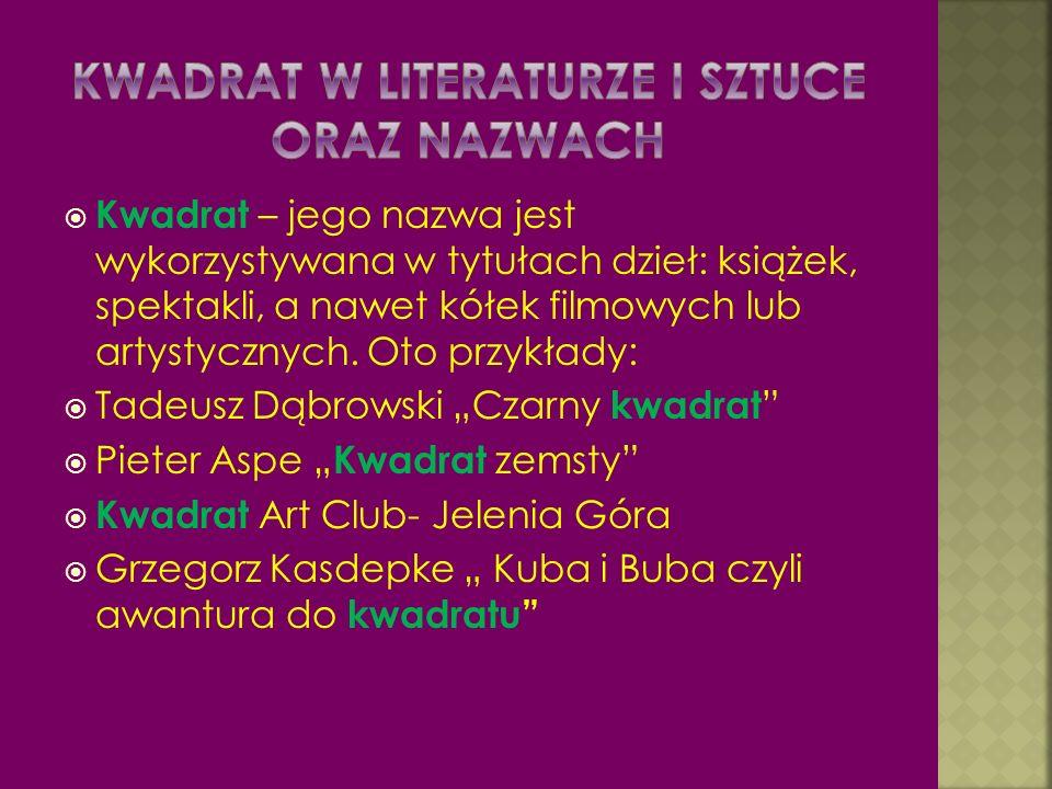 Kwadrat w literaturze i sztuce oraz nazwach