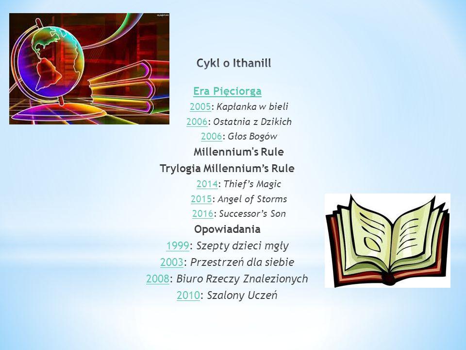 Cykl o Ithanill Era Pięciorga Millennium s Rule