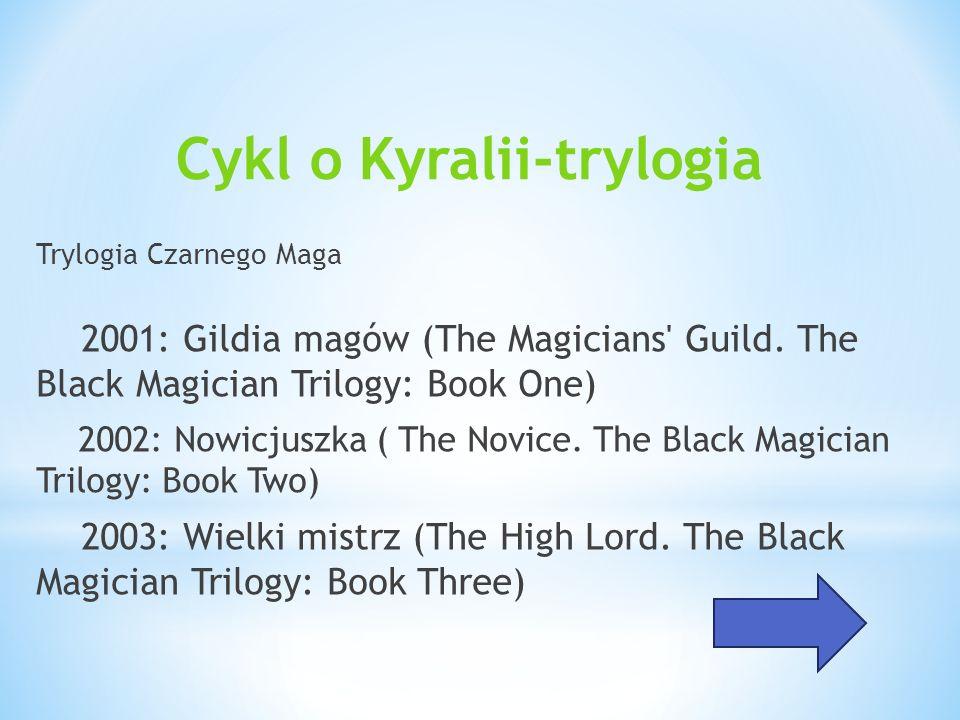 Cykl o Kyralii-trylogia