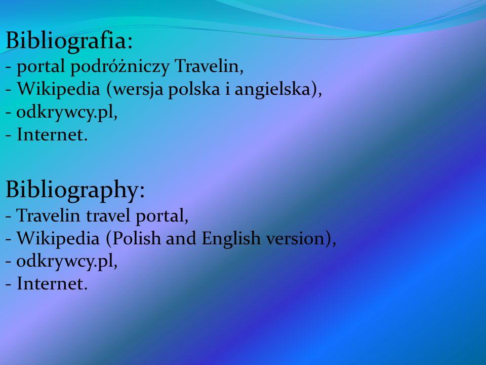 Bibliografia: Bibliography: portal podróżniczy Travelin,